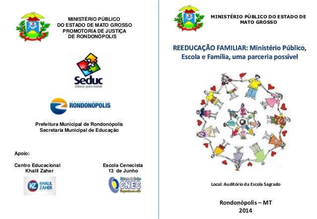 Reeducação familiar. Ministério público, Escola e Família, uma parceria possível.