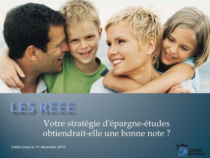 Votre stratégie d'épargne-études obtiendrait-elle une bonne note  ? Valide jusqu'au 31 décembre 2010