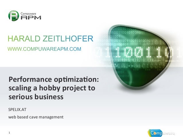 1  1   Performance  op,miza,on:   scaling  a  hobby  project  to   serious  business   SPELIX.AT  ...
