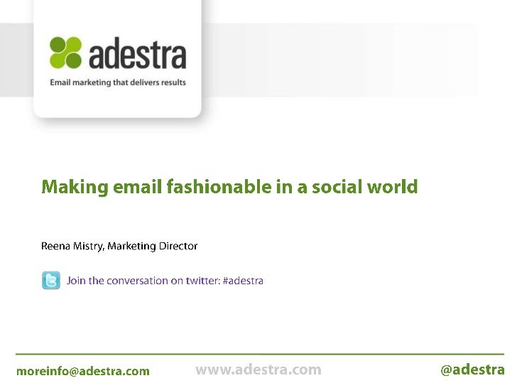 Making email fashionable in a social world