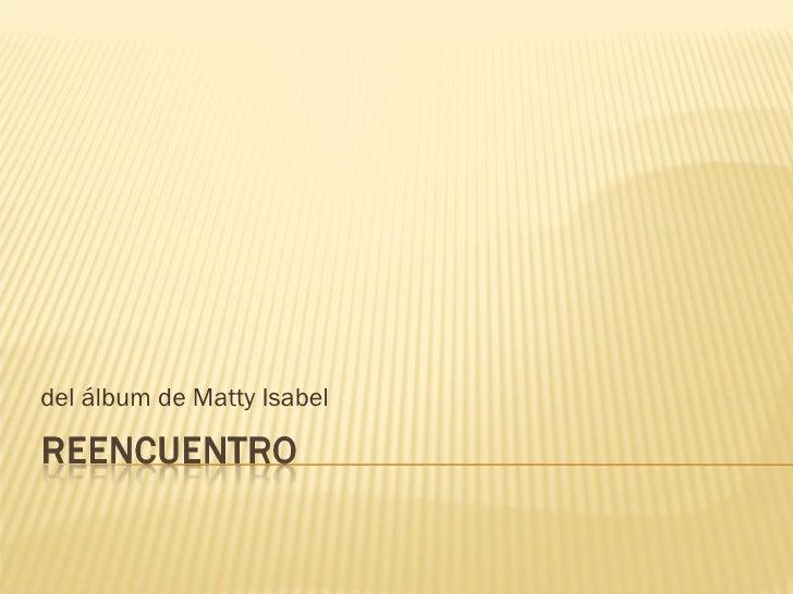 del álbum de Matty Isabel
