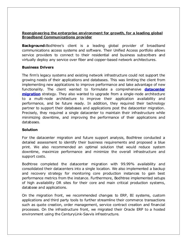 Reengineering the enterprise environment for growth, for a leading global Broadband Communications provider Background:Bod...