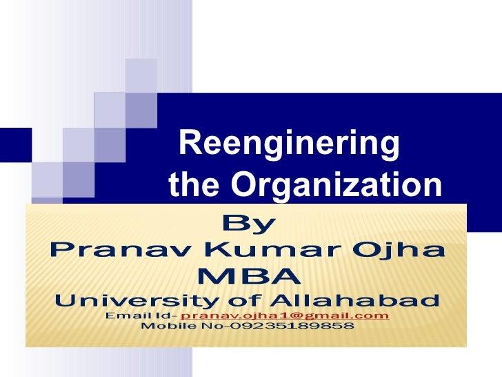 Reengineringthe Organization