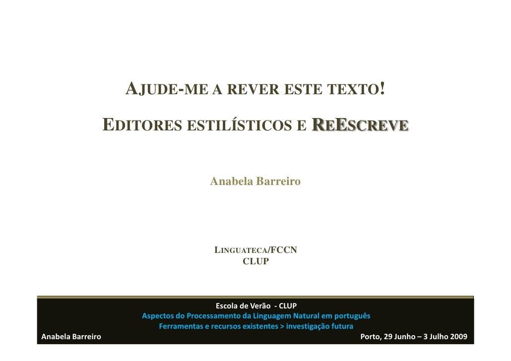 AJUDE-ME A REVER ESTE TEXTO!                    EDITORES ESTILÍSTICOS E REESCREVE                                         ...