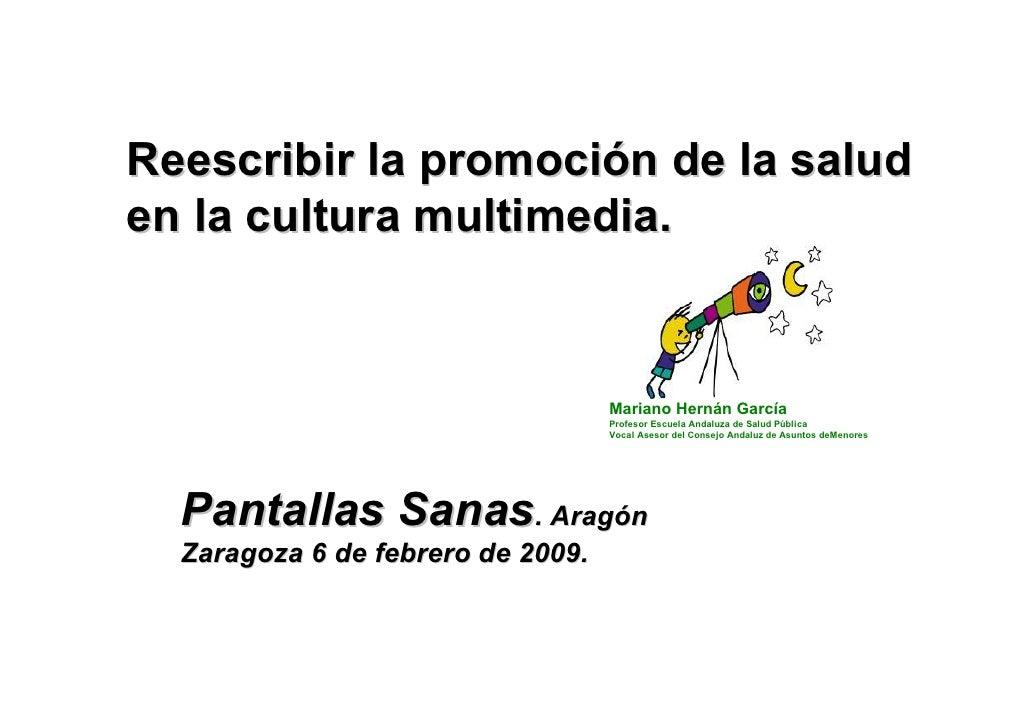 Reescribir la promoción de la salud en la cultura multimedia.                                      Mariano Hernán García  ...