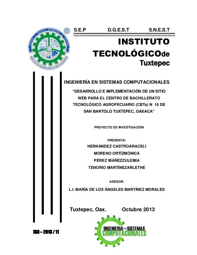 """S.E.P  D.G.E.S.T  S.N.E.S.T  INSTITUTO TECNOLÓGICOde Tuxtepec INGENIERÍA EN SISTEMAS COMPUTACIONALES """"DESARROLLO E IMPLEME..."""