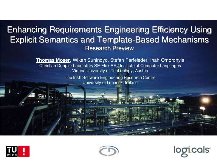 Enhancing Requirements Engineering Efficiency Using Explicit Semantics and Template-Based Mechanisms                      ...