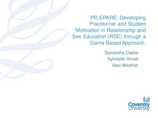PR:EPARe: Developing Practitioner and Student Motivation in Relationship and Sex Education (RSE), through a Game Based Learning Approach