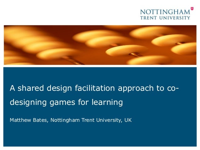 A shared design: Facilitation approach to co-designing games for learning