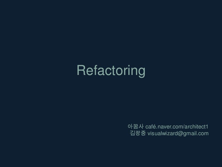 Refactoring -chapter 7,8-