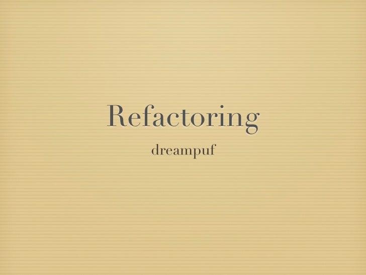 Refactoring   dreampuf