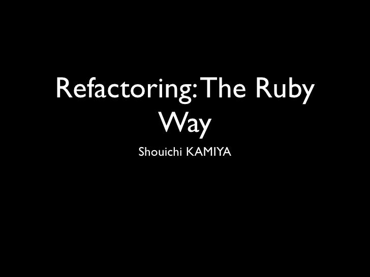 Refactoring.the.ruby.way