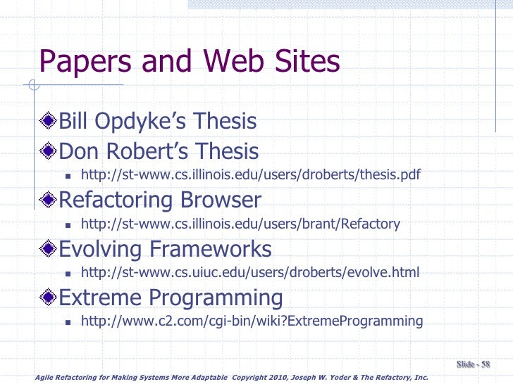 opdyke refactoring thesis Refactoring object-oriented frameworks - brian foote william f opdyke, phd department of this thesis defines a set of program restructuring operations.