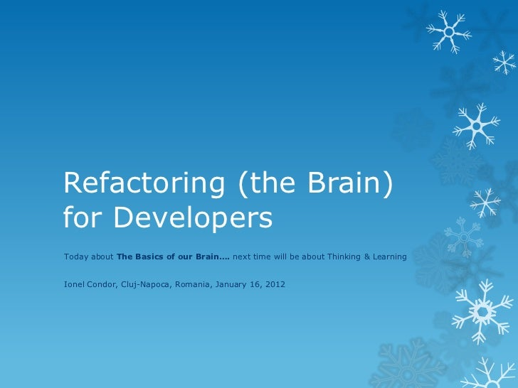 Refactoring (the brain) for developers