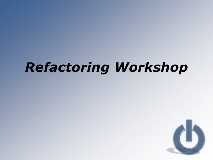 Refactoring workshop