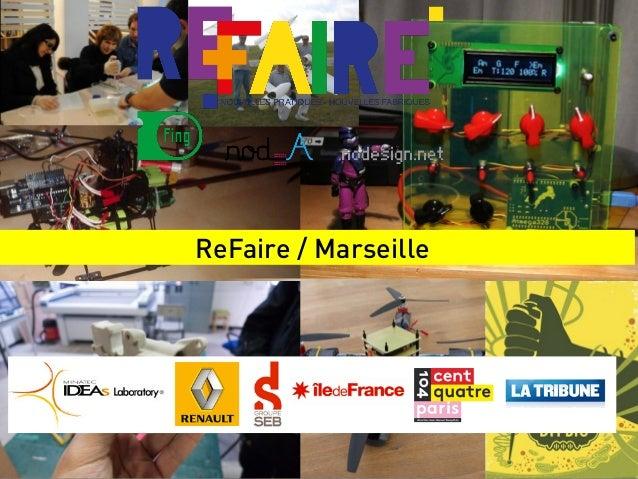 ReFaire / Marseille