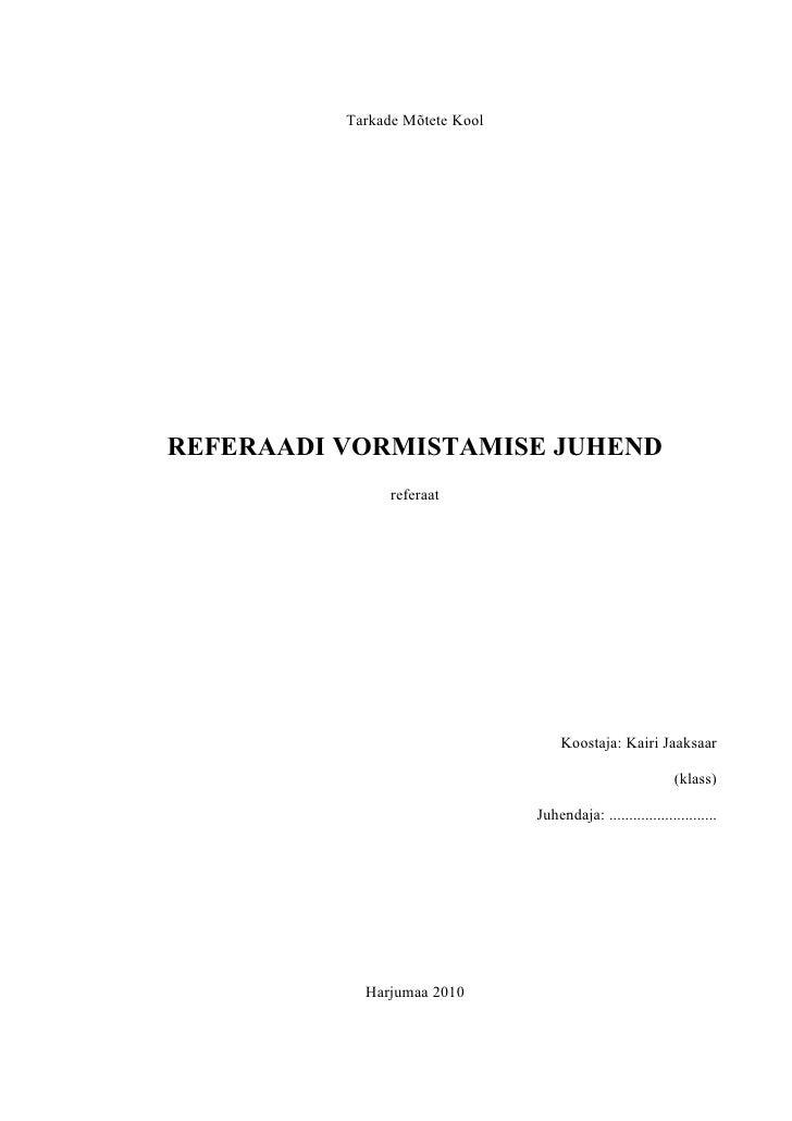 Referaadi vormistamise nõuded põhikoolile 1