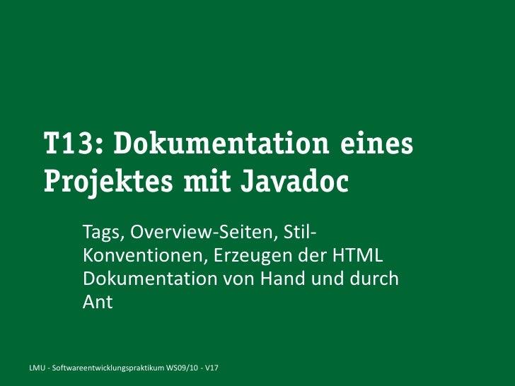 Tags, Overview-Seiten, Stil-              Konventionen, Erzeugen der HTML              Dokumentation von Hand und durch   ...