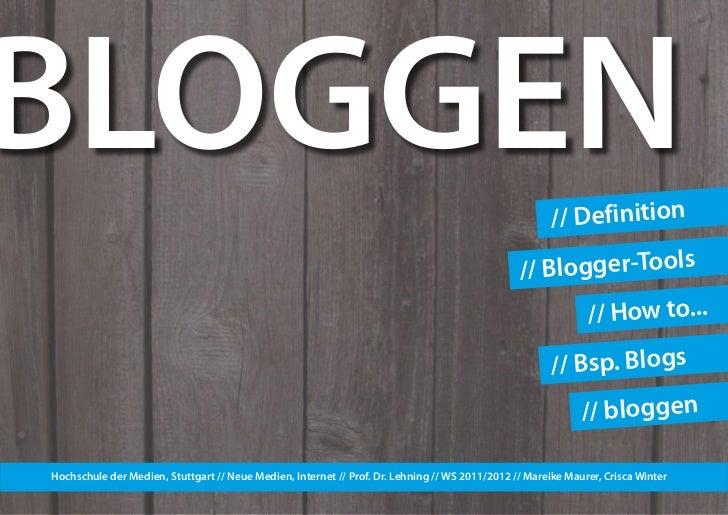 BLOGGEN                                                                                                // Definition      ...