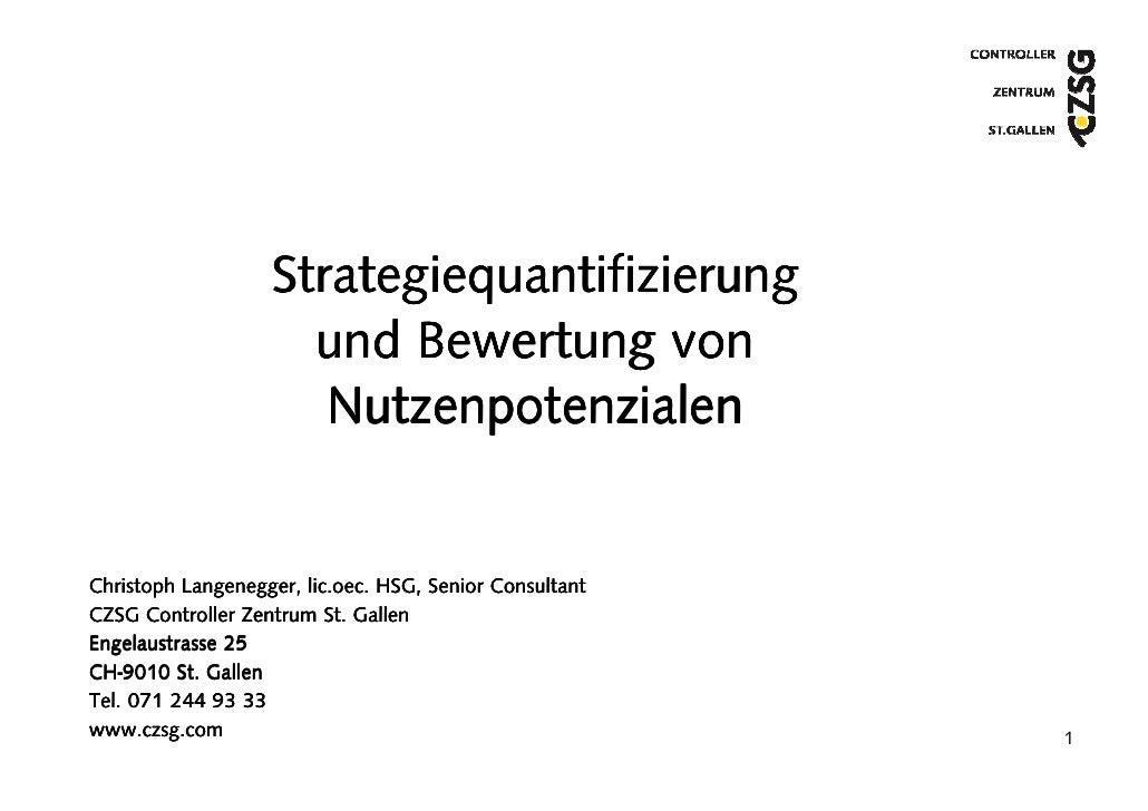 Strategiequantifizierung                      und Bewertung von                       Nutzenpotenzialen   Christoph Langen...