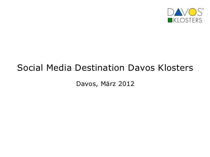 Social Media Destination Davos Klosters             Davos, März 2012