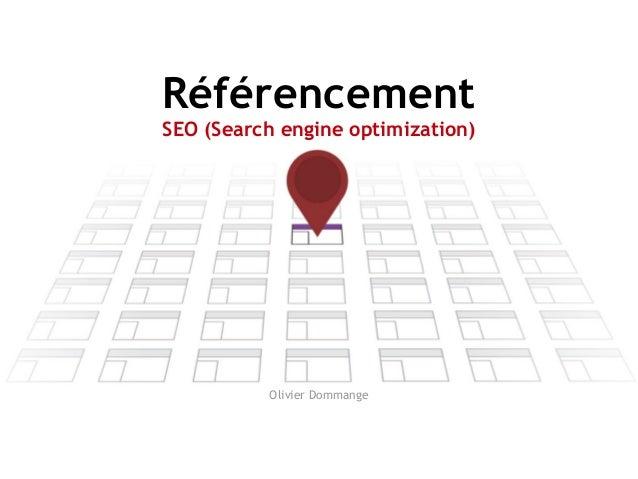 Référencement SEO (Search engine optimization)  Olivier Dommange