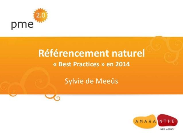 Référencement naturel « Best Practices » en 2014  Sylvie de Meeûs
