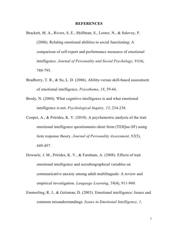 REFERENCESBrackett, M. A., Rivers, S. E., Shiffman, S., Lerner, N., & Salovey, P.      (2006). Relating emotional abilitie...