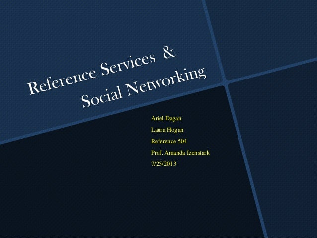 Reference Services & Social Networking - Being on the cutting edge of engagment