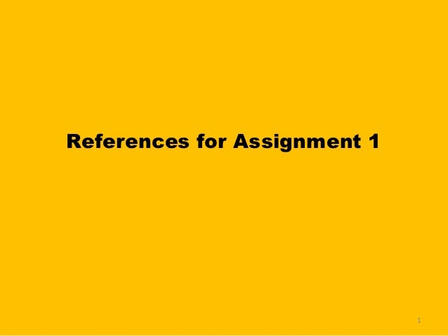 References for Assignment 1                              1