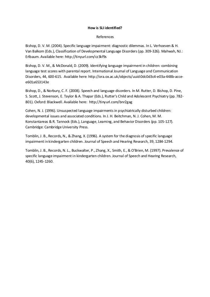 How is SLI identified?                                               ReferencesBishop, D. V. M. (2004). Specific language ...