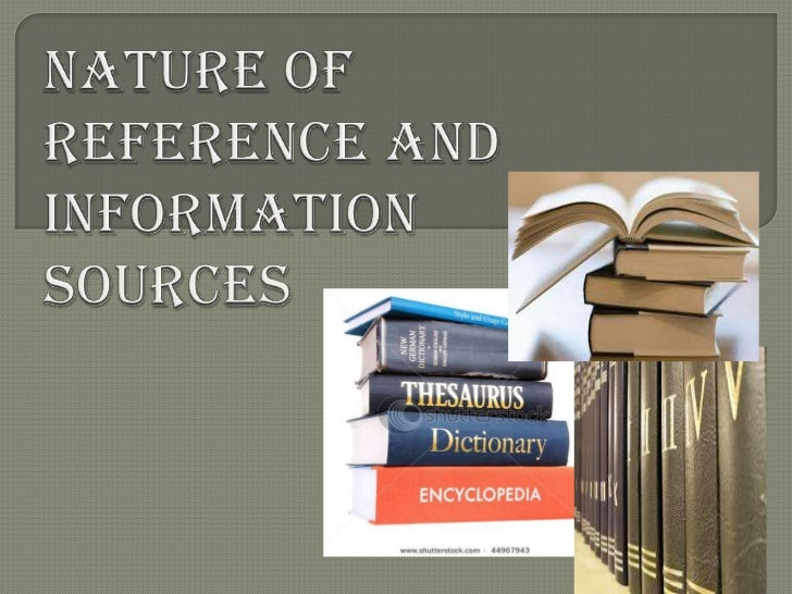 An  information source is a source of information for somebody, anything that might inform a person about something or pr...
