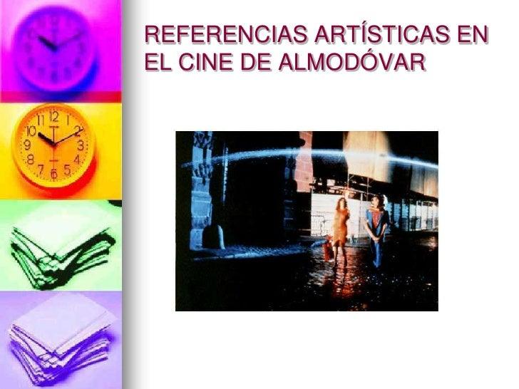 Referencias ArtíSticas En El Cine De AlmodóVar