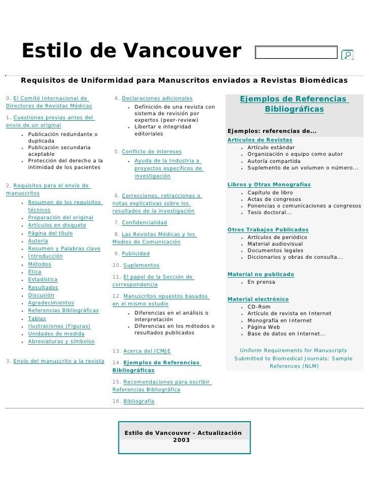 Estilo de Vancouver     Requisitos de Uniformidad para Manuscritos enviados a Revistas Biomédicas0. El Comité Internaciona...
