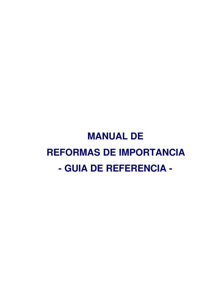 MANUAL DE REFORMAS DE IMPORTANCIA  - GUIA DE REFERENCIA -