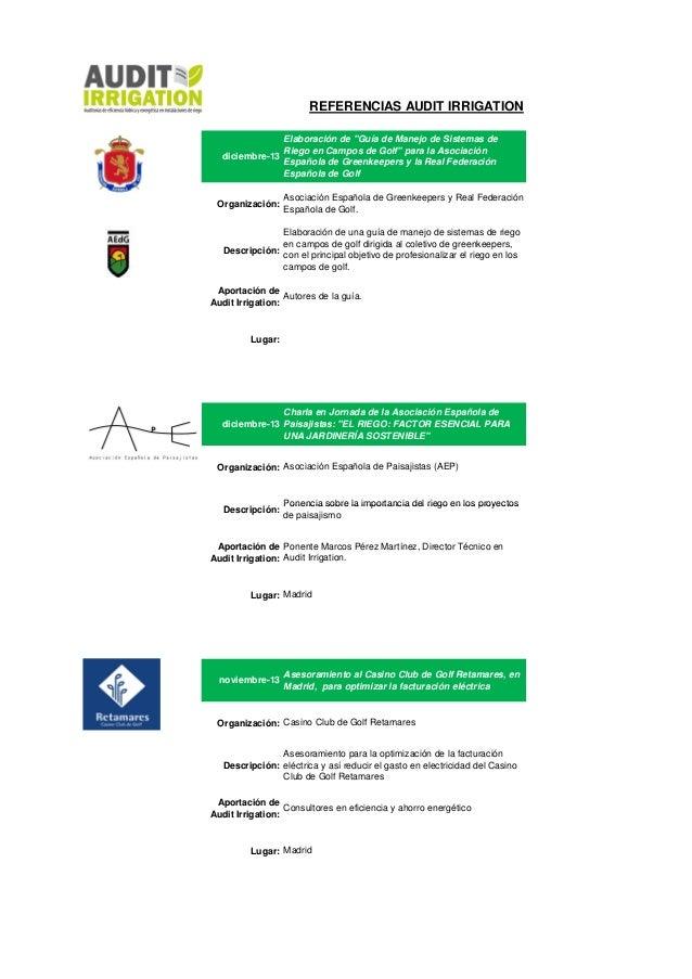 """REFERENCIAS AUDIT IRRIGATION Elaboración de """"Guía de Manejo de Sistemas de Riego en Campos de Golf"""" para la Asociación dic..."""