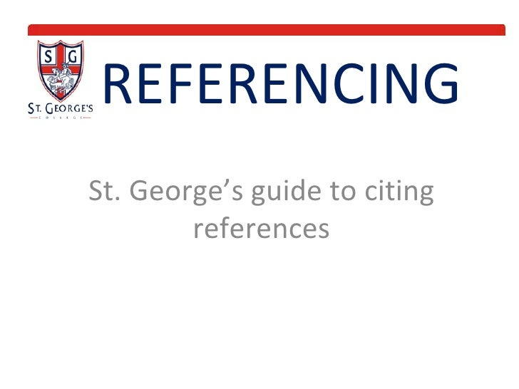 REFERENCING St. George's guide to citing references