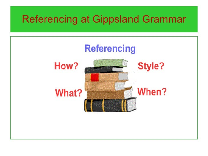 Referencing at Gippsland Grammar