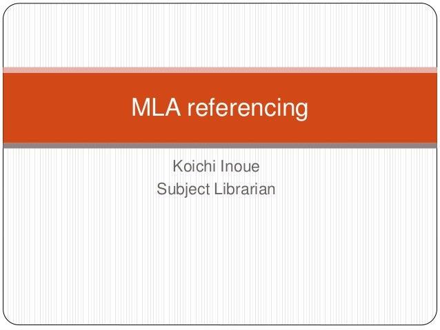 Koichi Inoue Subject Librarian MLA referencing