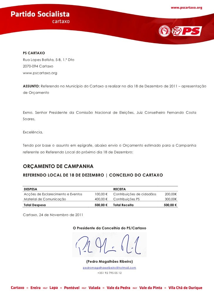 PS CARTAXORua Lopes Batista, 5-B, 1.º Dto2070-094 Cartaxowww.pscartaxo.orgASSUNTO: Referendo no Município do Cartaxo a rea...