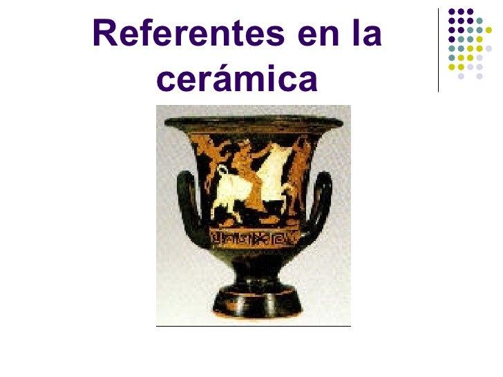 Referentes en la cerámica