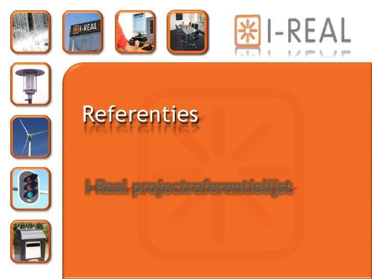 Referenties   I-Real projectreferentielijst
