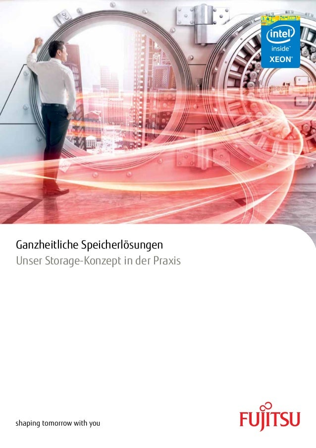 Ganzheitliche Speicherlösungen Unser Storage-Konzept in der Praxis