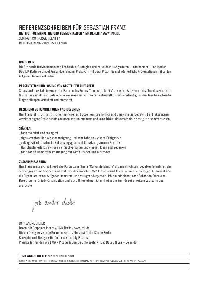 REFERENZSCHREIBEN FÜR SEBASTIAN FRANZ INSTITUT FÜR MARKETING UND KOMMUNIKATION / IMK BERLIN / WWW.IMK.DE SEMINAR: CORPORAT...