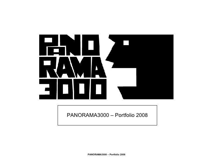 PANORAMA3000 – Portfolio 2008