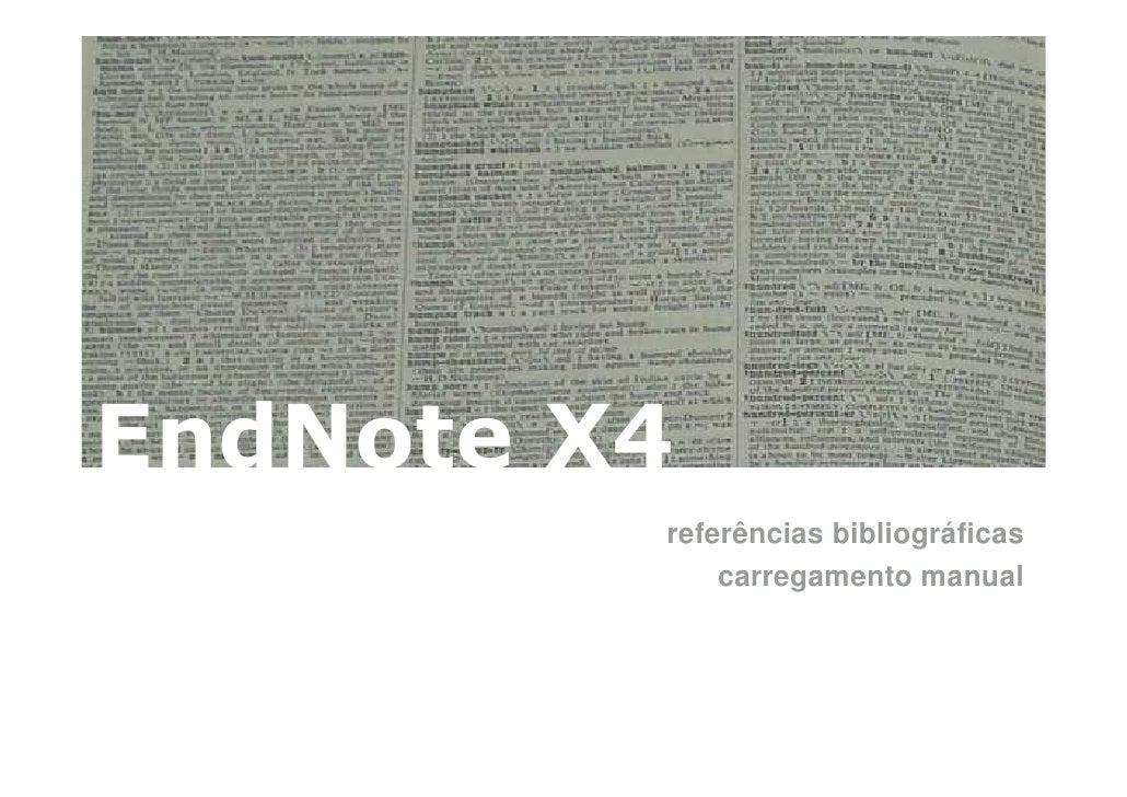 EndNote X4          referências bibliográficas              carregamento manual