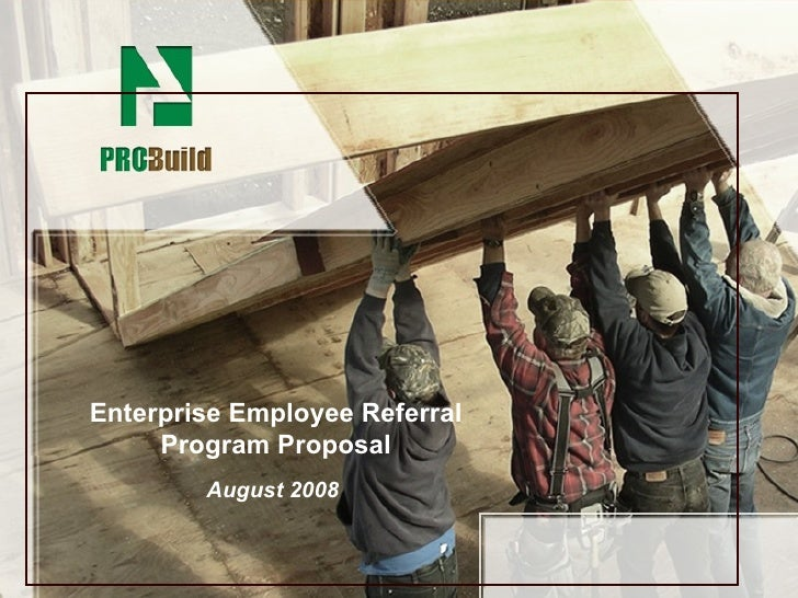Enterprise Employee Referral Program Proposal August 2008