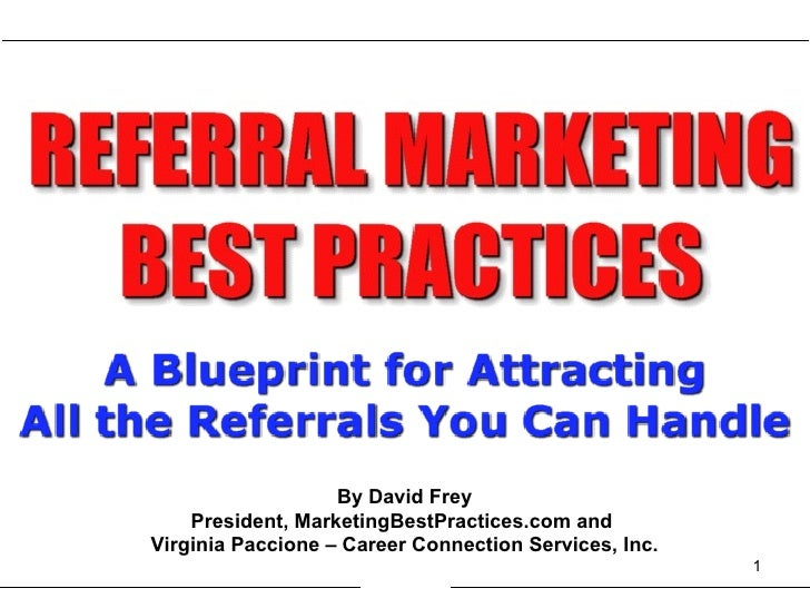By David Frey President, MarketingBestPractices.com and  Virginia Paccione – Career Connection Services, Inc.