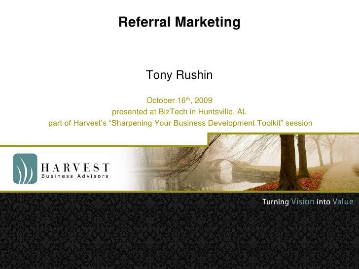 Referral Marketing   Presented At Biz Tech 10 16 09