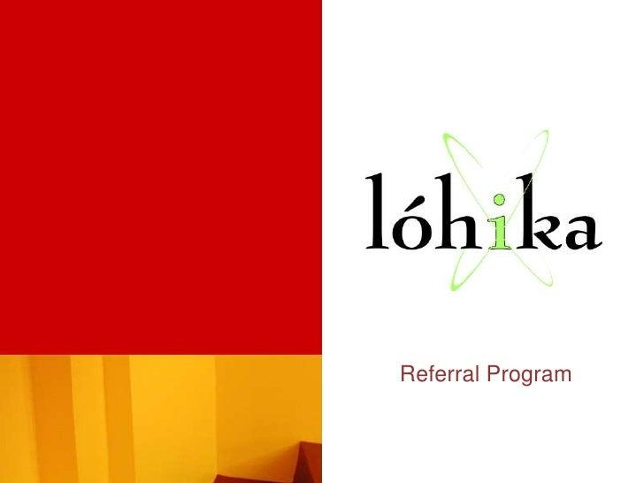 Referral Program for ALL!